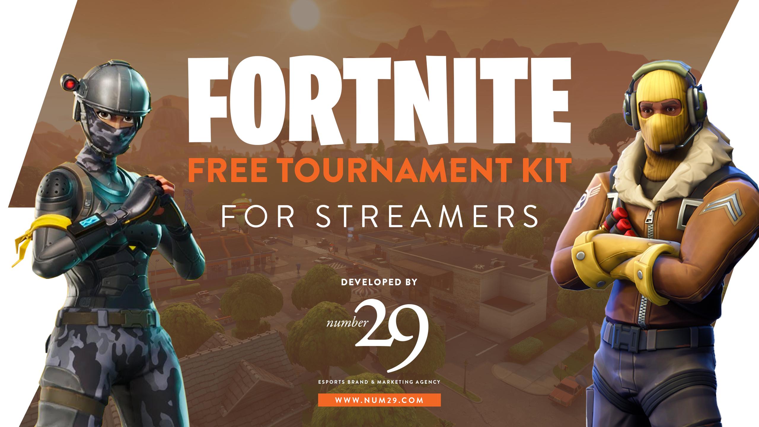 Fortnite Tournament Kit for Streamers – Number29, LLC