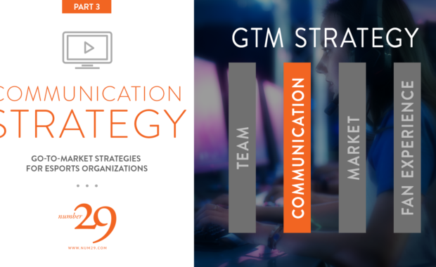 Esports Marketing :: GTM Strategy—Communication